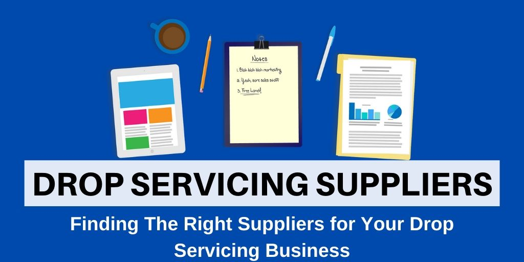 Finding your drop servicing suppliers header image: Drop Servicing Suppliers [iDropServicing.com]