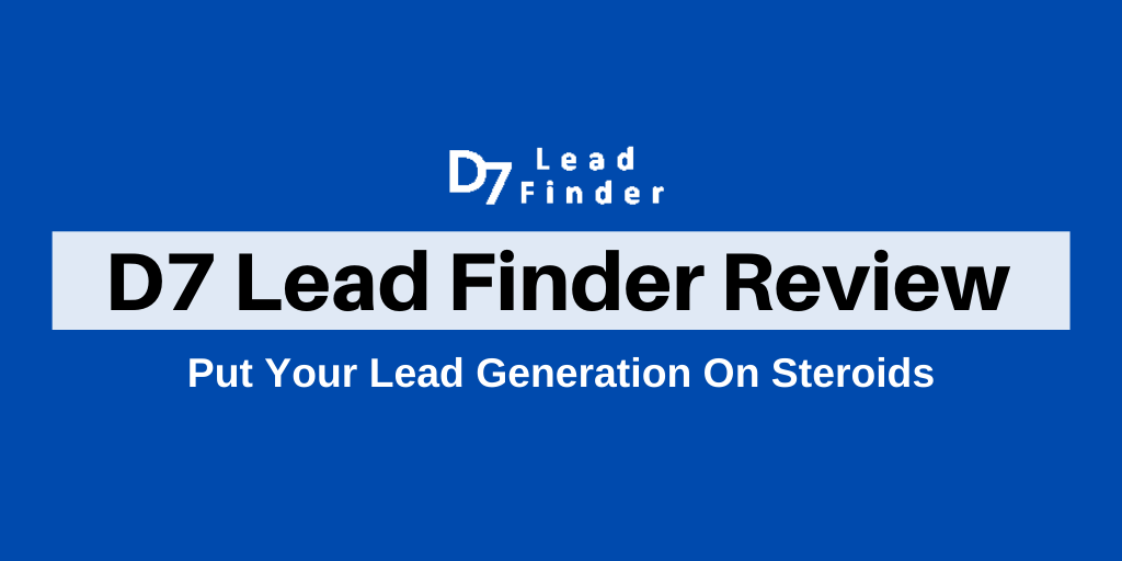 D7 Lead Finder: Review [Lead Generation Scraping Tool Review]