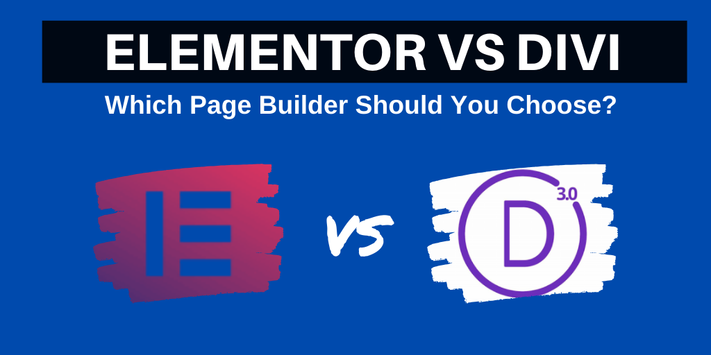 Elementor vs Divi: Reviews – Which Page Builder is Best For You?