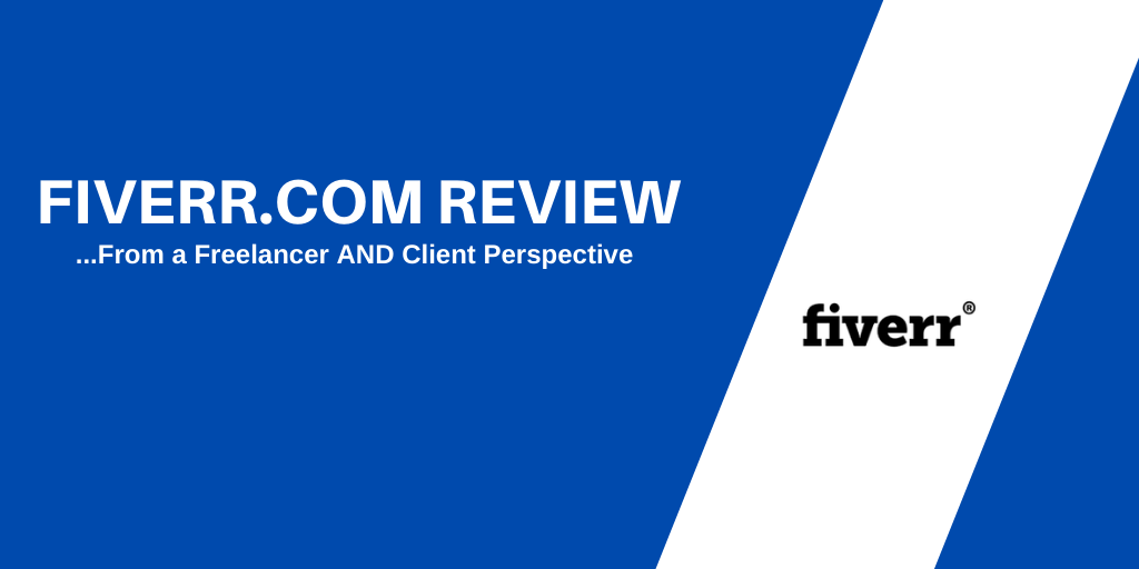 Fiverr Review: From a Freelancer AND Clients Perspective [iDropServicing.com]